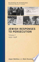 Jewish Responses to Persecution  1933 1938