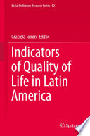Indicators of Quality of Life in Latin America Quantitative Qualitative And Synthetic Indicators For The Measurement