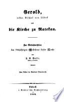 Gerold, erster Bischof von Lübeck und die Kirche zu Ratekau zur Gedächtniβfeier des 700jährigen Bestehens dieser Kirche
