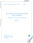 The Dynamics of Ownership of Durable Goods in Bulgaria: From Economic Crisis to EU Membership