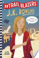 Book Trailblazers  J  K  Rowling