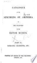 British Museum Catalogue Of The Specimens Of Amphibia Part Ii Batrachia Gradientia