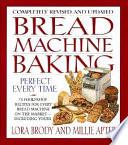 Bread Machine Baking Revised