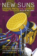 New Suns  Original Speculative Fiction by People of Color Book PDF