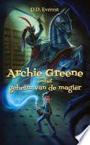 Archie Greene En Het Geheim Van De Magi R