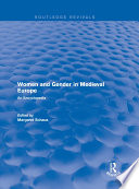 Routledge Revivals  Women and Gender in Medieval Europe  2006