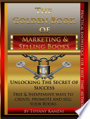 The Golden Book of Marketing and Selling E Books