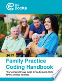 Family Practice Coding Handbook 2017