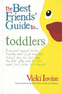 The Best Friends  Guide to Toddlers