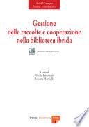 Gestione delle raccolte e cooperazione nella biblioteca ibrida