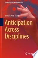 Anticipation Across Disciplines book