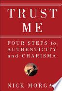 Trust Me by Nick Morgan