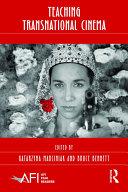 Teaching Transnational Cinema