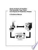 Waste Analysis at Facilities That Generate  Treat  Store  and Dispose of Hazardous Wastes