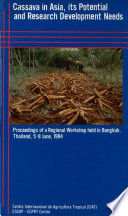 Cassava in Asia, Its Potential and Research Development Needs
