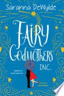 Fairy Godmothers  Inc Book PDF
