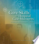 Core Skills for Hospital Case Managers
