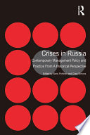 Crises in Russia Crisis Management System In Russia A Country Undergoing