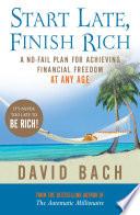 Ebook Start Late, Finish Rich Epub David Bach Apps Read Mobile
