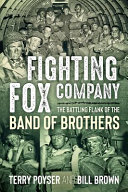 Fighting Fox Company : 101st airborne division has become one...
