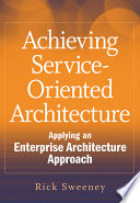 Achieving Service Oriented Architecture
