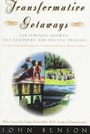 Transformative Getaways