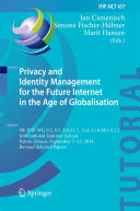 Privacy and Identity Management for the Future Internet in the Age of Globalisation Book