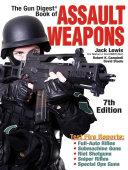 The Gun Digest Book of Assault Weapons