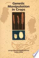 Genetic Manipulation in Crops