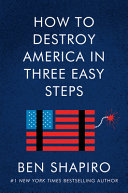 Book How to Destroy America in Three Easy Steps