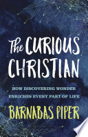 The Curious Christian