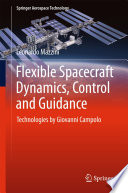 Flexible Spacecraft Dynamics Control And Guidance book