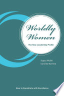 Worldly Women   The New Leadership Profile