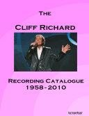 The Cliff Richard Recording Catalogue 1958 2010