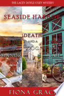 A Lacey Doyle Cozy Mystery Bundle  Murder in the Manor   1   Death and a Dog   2   and Crime in the Caf     3  Book PDF