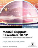 macOS Support Essentials 10 12   Apple Pro Training Series