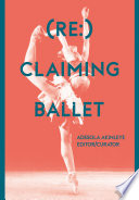 Re Claiming Ballet