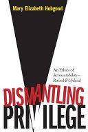 Dismantling Privilege