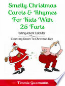 Smelly Christmas Carols   Rhymes For Kids With 25 Farts