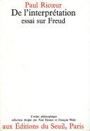 De l'interprétation - essai sur Freud