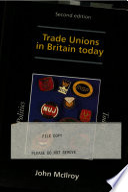 Trade Unions in Britain Today