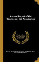 Annual Report Of The Trustees Of The Association