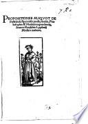 Propositiones aliquot de fastidiosa Spyrensis Puell   Inedia  etc