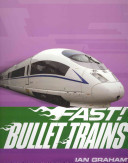 Fast  Bullet Trains