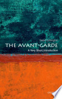 The Avant Garde  A Very Short Introduction