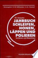 Jahrbuch Schleifen, Honen, Lappen und Polieren