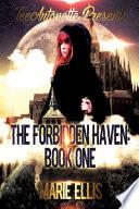 The Forbidden Haven