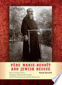 P  re Marie Beno  t and Jewish Rescue
