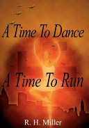 A Time to Dance a Time to Run