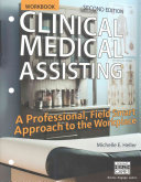Workbook For Heller Veach S Clinical Medical Assisting